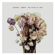 Sletare-Kinney No cities to love